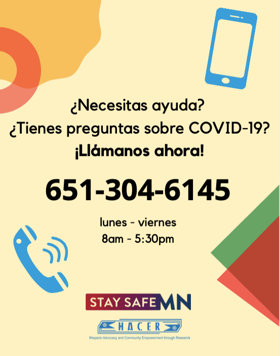For COVID-19 assistance in spanish call 651-304-6145
