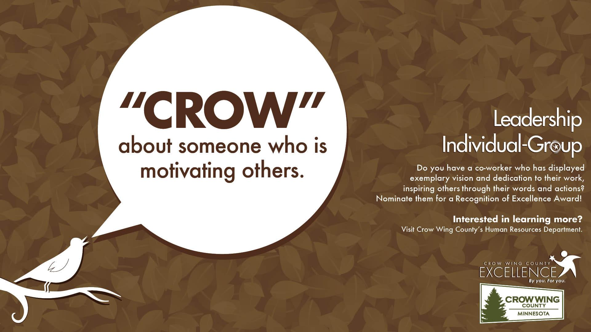 Crow about someone who is motivating others... brown poster